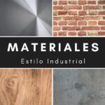 Materiales estilo industrial