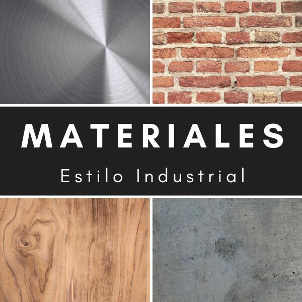 Los Materiales Más Utilizados en Estilo Industrial